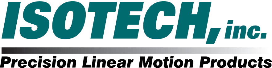 ISOTECH Precision Linear Motion Products